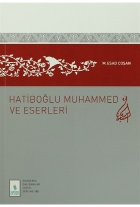 Hatiboğlu Muhammed ve Eserleri