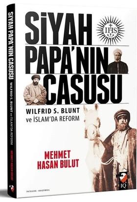 Siyah Papanın Casusu - Mehmet Hasan Bulut