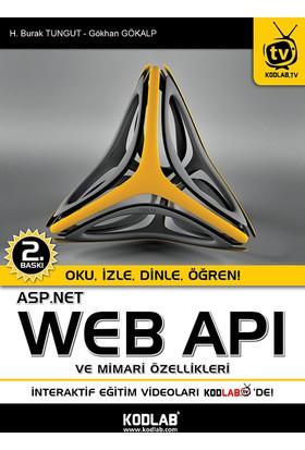 Asp.Net Web API ve Mimari Özellikleri - Gökhan Gökalp