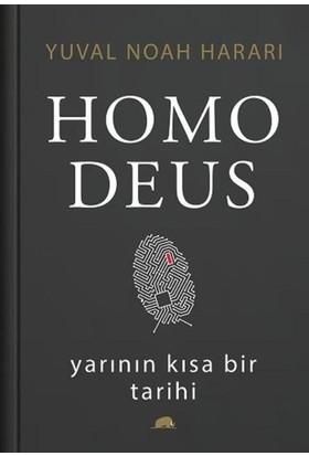 Homo Deus: Yarının Kısa Bir Tarihi - Yuval Noah Harari - Ciltli