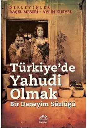 Türkiye'De Yahudi OlmakBir Deneyim Sözlüğü