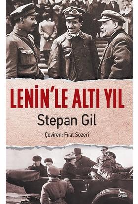 Lenin'le Altı Yıl