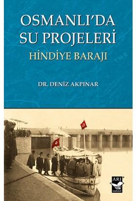 Osmanlıda Su Projeleri Hindiye Barajı