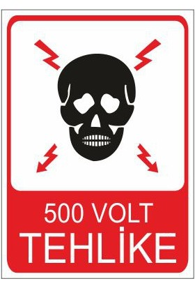 Este Uyarı Levhaları 500 Volt Tehlike 25 X 35 Cm Uyarı Levhası