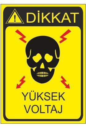 Este Uyarı Levhaları Yüksek Voltaj 25 X 35 Cm Uyarı Levhası