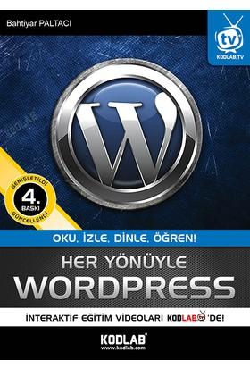 Her Yönüyle Wordpress - Bahtiyar Paltacı