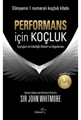 Performans İçin Koçluk - John Whitmore