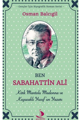 Ben Sabahattin Ali - Osman Balcıgil