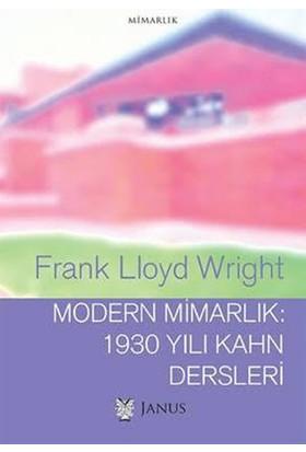 Modern Mimarlık: 1930 Yılı Kahn Dersleri