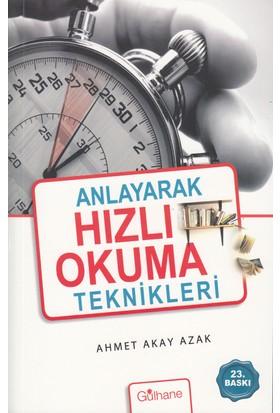 Anlayarak Hızlı Okuma Teknikleri - Ahmet Akay Azak