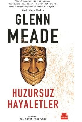 Huzursuz Hayaletler - Glenn Meade