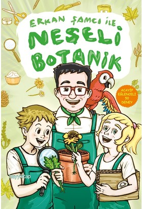 Erkan Şamcı İle Neşeli Botanik Acayip Eğlenceli 50 Deney