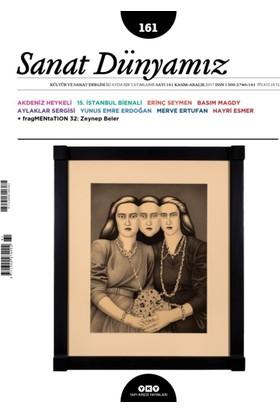 Sanat Dünyamız Sayı: 161 / Kasım / Aralık 2017