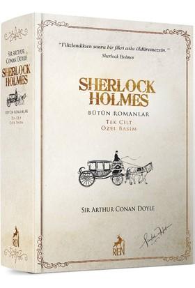 Sherlock Holmes Bütün Romanlar Tek Cilt Özel Basım - Sir Arthur Conan Doyle