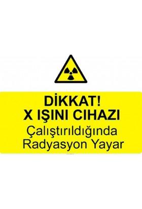 Tm 5009 - Dikkat X Işını Cihazı, Çalıştırıldığında Radyasyon Yay