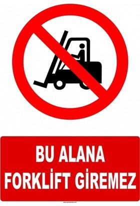 At 1240 - Bu Alana Forklift Giremez