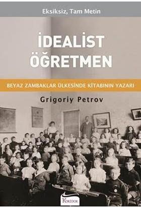 İdealist Öğretmen - Grigory Petrov