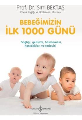 Bebeğimizin İlk 1000 Günü