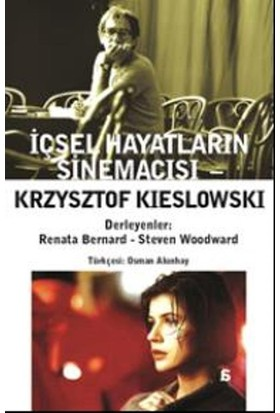 Krzysztof Kieslowski-İçsel Hayatların Sinemacısı