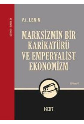 Marksizmin Bir Karikatürü Ve Emperyalist Ekonomizm