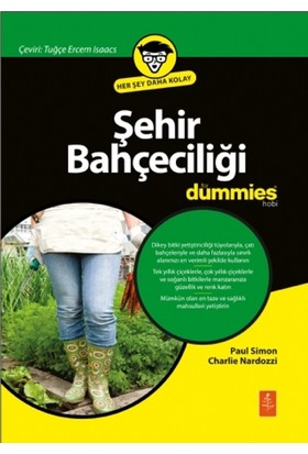Şehir Bahçeciliği For Dummies- Urban Gardening For Dummies