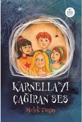 Karnella'Yı Çağıran Ses