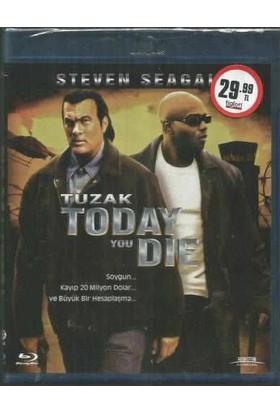 Tuzak (Today You Die) Blu-Ray