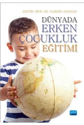 Dünyada Erken Çocukluk Eğitimi
