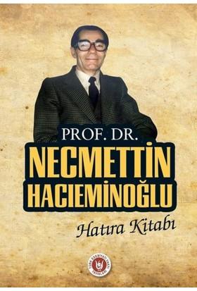 Prof.Dr. Necmettin Hacıeminoğlu