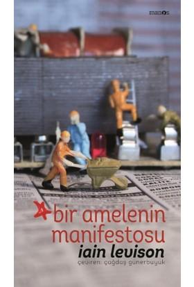 Bir Amelenin Manifestosu