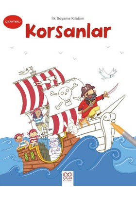 İlk Boyama Kitabım :Korsanlar