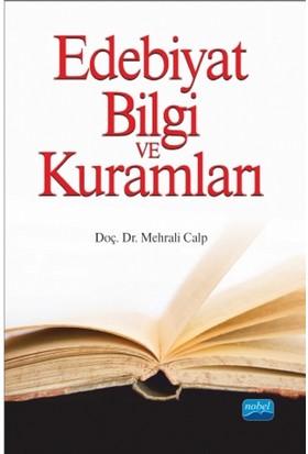 Edebiyat Bilgi Ve Kuramları : I