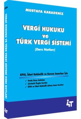 Vergi Hukuku Ve Türk Vergi Sistemi Ders Notları Mustafa Karadeniz