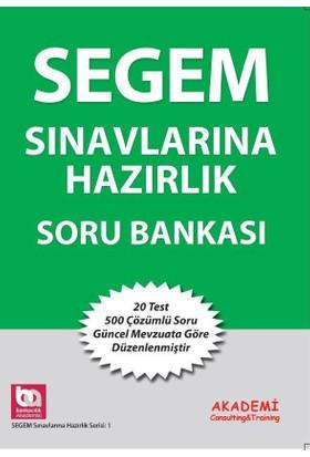 Segem Sınavları Soru Bankası Çözümlü