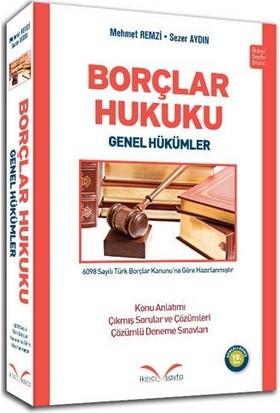 İkinci Sayfa Borçlar Hukuku Genel Hükümler Mehmet Remzi, Sezer Aydın