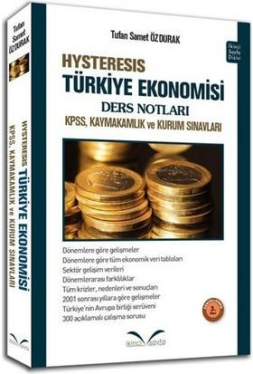 İkinci Sayfa Hysteresis Türkiye Ekonomisi Ders Notları Tufan Samet Özdurak