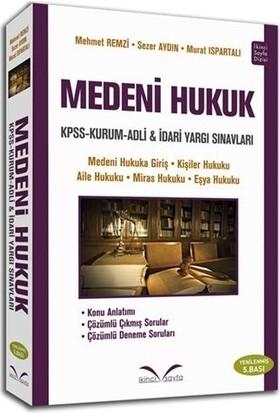 İkinci Sayfa KPSS A Medeni Hukuk Mehmet Remzi, S. Aydın, M. Ispartalı