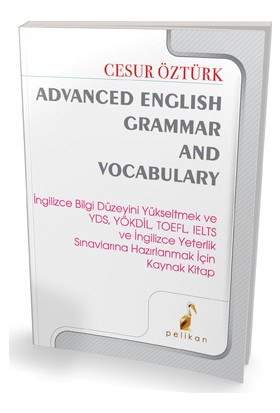 Pelikan Advanced English Grammar And Vocabulary Cesur Öztürk