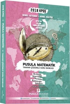 Pusula 2018 KPSS Pusula Matematik Soru Bankası Çözümlü