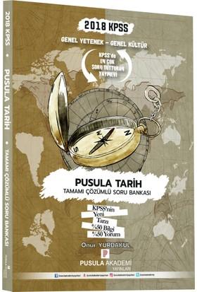 Pusula 2018 KPSS Pusula Tarih Soru Bankası Çözümlü