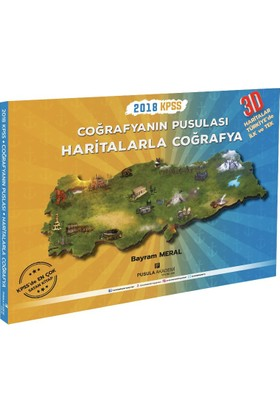 Pusula Akademi 2018 KPSS Coğrafyanın Pusulası Haritalarla Coğrafya Bayram Meral