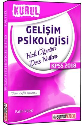 Süvari 2018 KPSS Kurul Gelişim Psikolojisi Hızlı Öğretim Ders Notları