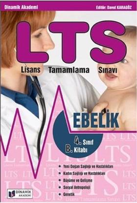 Dinamik Akademi LTS Ebelik Lisans Tamamlama 4. Sınıf B Kitabı