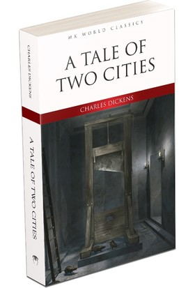A Tale Of Two Cıtıes - Charles Dickens