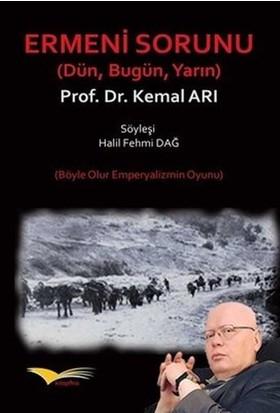 Ermeni Sorunu Dün Bugün Yarın