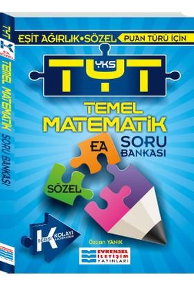 TYT Temel Matematik Soru Bankası (Ea-Sözel) - Özcan Yanık