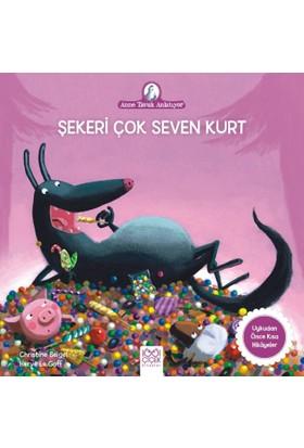 Şekeri Çok Seven Kurt - Christine Beigel