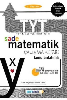 Altınbaşarı Tyt Sade Matematik Konu Anlatımlı Çalışma Kitabı
