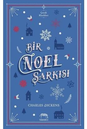 Bir Noel Şarkısı - Charles Dickens