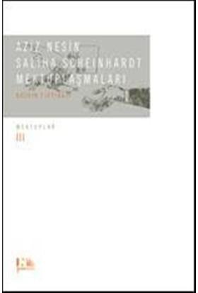 Aziz Nesin - Saliha Scheinhardt Mektuplaşmaları - Bozkır Fırtınası(Ciltli)